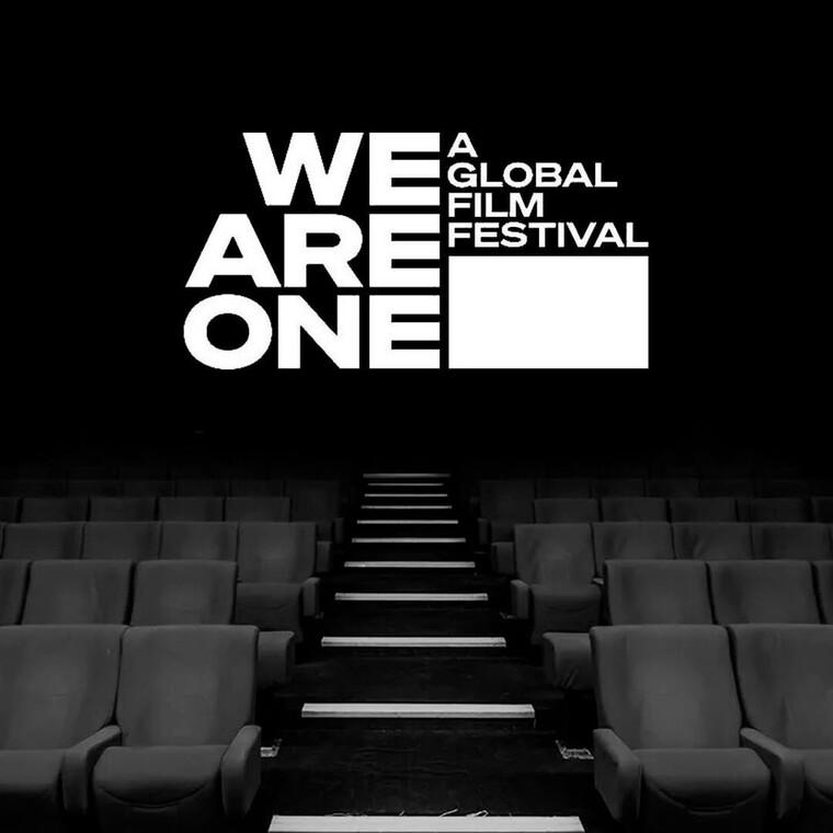 «We Are One: A Global Film Festival»:Φεστιβάλ απ΄όλο τον κόσμο ενώνουν τις δυνάμεις τους